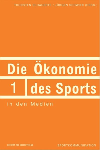 Die Ökonomie des Sports in den Medien - Coverbild