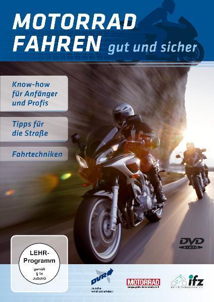 Motorrad fahren gut und sicher - Coverbild