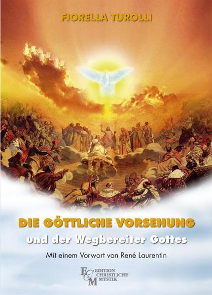 Die göttliche Vorsehung und der Wegbereiter Gottes - Coverbild