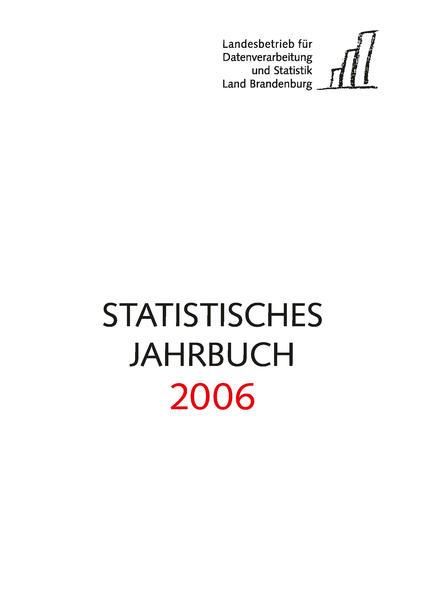 Statistisches Jahrbuch Brandenburg / Statistisches Jahrbuch Brandenburg 2006 - Coverbild