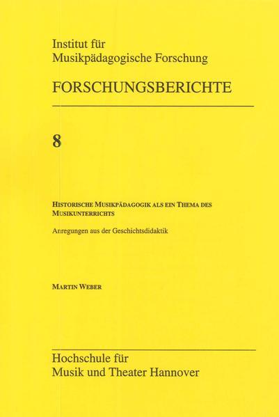 Historische Musikpädagogik als ein Thema des Musikunterrichts - Coverbild