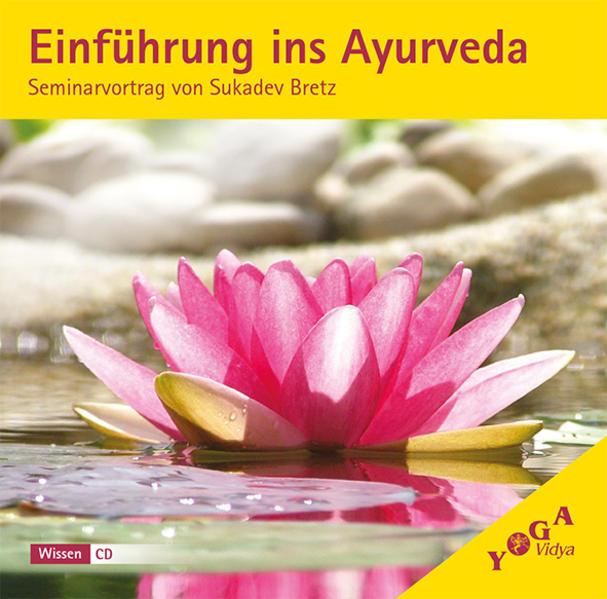 Einführung ins Ayurveda - Download Kostenlos Im PDF-Format
