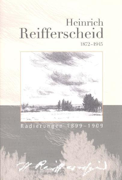 Heinrich Reifferscheid 1872-1945 - Coverbild