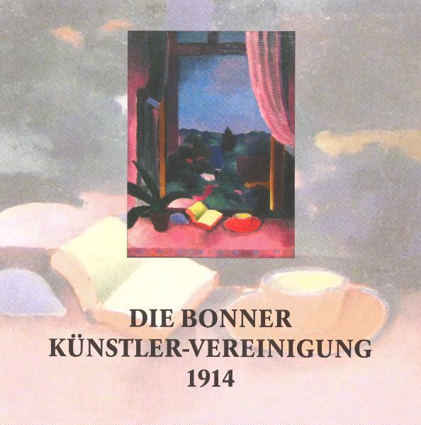 Die Bonner Künstler-Vereinigung 1914 - Coverbild