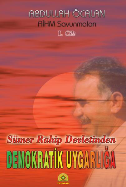 Sümer Rahip Devletinden Demokratik Uygarlığa / Sümer Rahip Devletinden Demokratik Uygarlığa - Coverbild