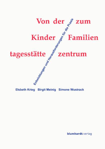 Von der Kindertagesstätte zum Familienzentrum - Coverbild