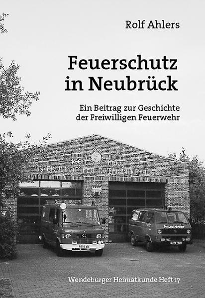Feuerschutz in Neubrück - Coverbild