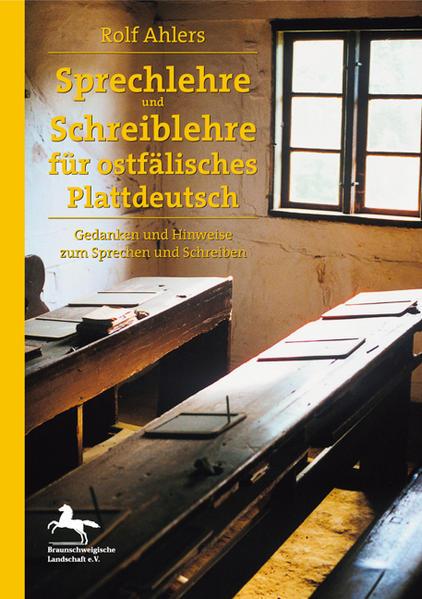 Sprechlehre und Schreiblehre für ostfälisches Plattdeutsch - Coverbild