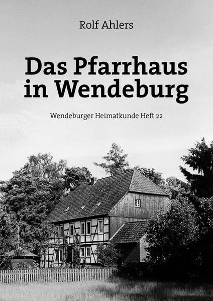 Das Pfarrhaus in Wendeburg - Coverbild