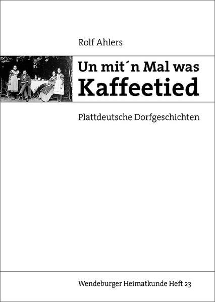 Un mit'n Mal was Kaffeetied - Coverbild