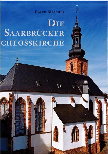 Die Saarbrücker Schlosskirche - Coverbild