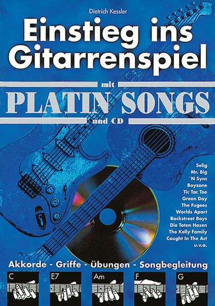 Einstieg ins Gitarrenspiel / Einstieg ins Gitarrenspiel mit Platin Songs und CD - Coverbild