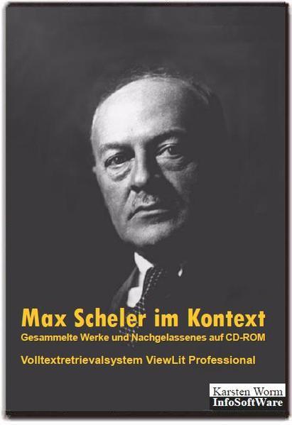 Max Scheler im Kontext. Gesammelte Werke und Nachgelassenes auf CD-ROM - Coverbild