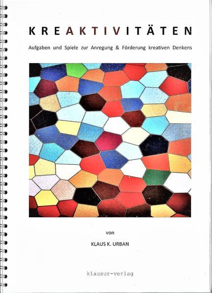KREAKTIVITÄTEN - Aufgaben und Spiele zur Anregung & Förderung kreativen Denkens - Coverbild