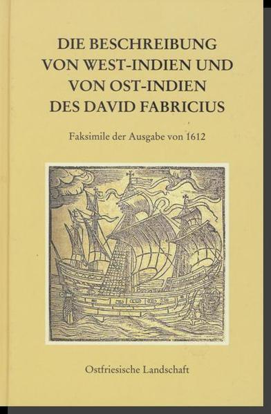 Die Beschreibung von West-Indien und Von Ost-Indien des David Fabricius - Coverbild