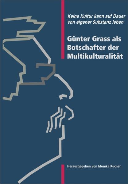 Günter Grass als Botschafter der Multikulturalität - Coverbild