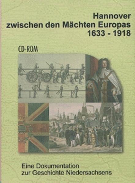 Hannover zwischen den Mächten Europas 1633-1918 - Coverbild