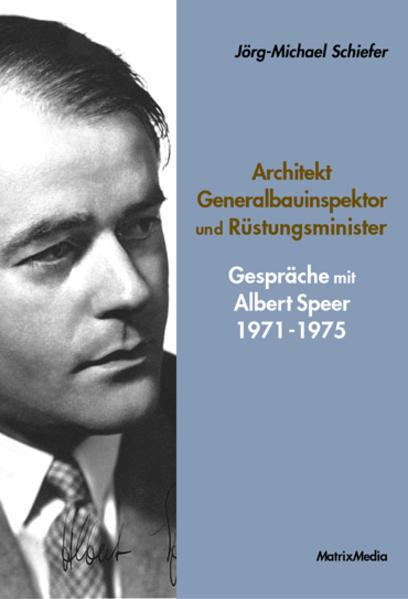 Architekt Generalbauinspektor und Rüstungsminister - Coverbild