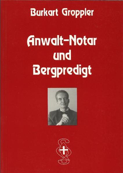 Anwalt-Notar und Bergpredigt - Coverbild