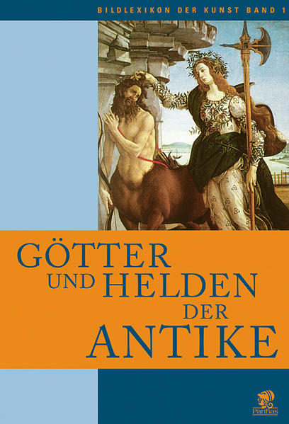 Bildlexikon der Kunst / Götter und Helden der Antike - Coverbild