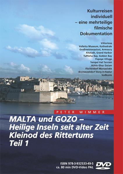 Malta und Gozo – Heilige Inseln seit alter Zeit, Kleinod des Rittertums, Teil 1 - Coverbild