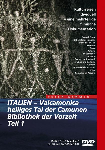 ITALIEN - Valcamonica, heiliges Tal der Camunen, Bibliothek der Vorzeit, Teil 1 - Coverbild