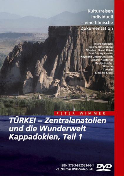 TÜRKEI – Zentralanatolien und die Wunderwelt Kappadokien, Teil 1 - Coverbild