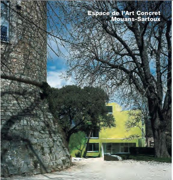 Espace de l'Art Concret, Mouans-Sartoux - Coverbild