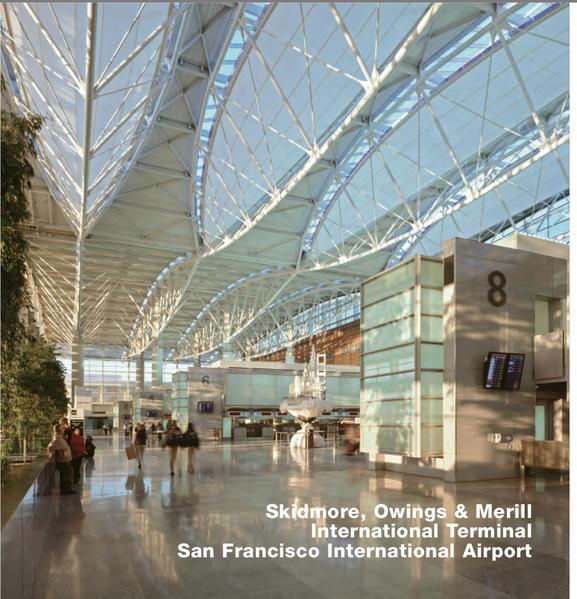 Skidmore, Owings & Merrill, International Terminal, San Francisco International Airport - Coverbild