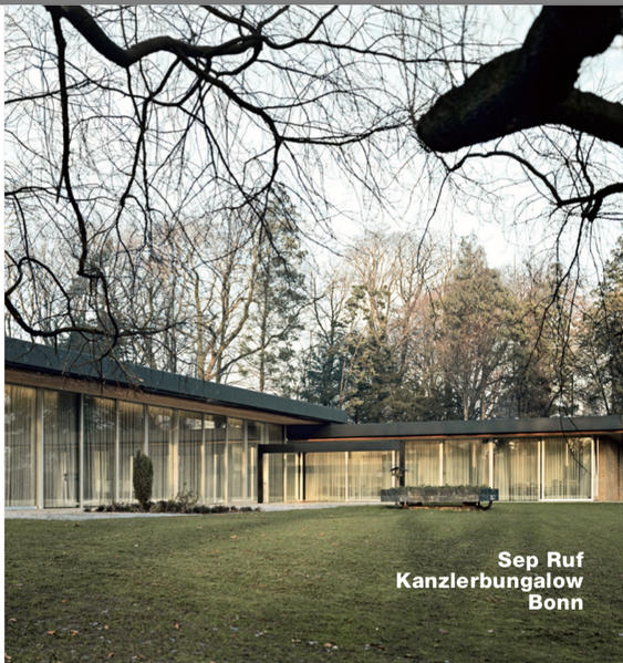 Sep Ruf, Kanzlerbungalow, Bonn - Coverbild