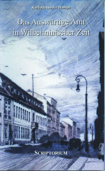 Das Auswärtige Amt in wilhelminischer Zeit - Coverbild