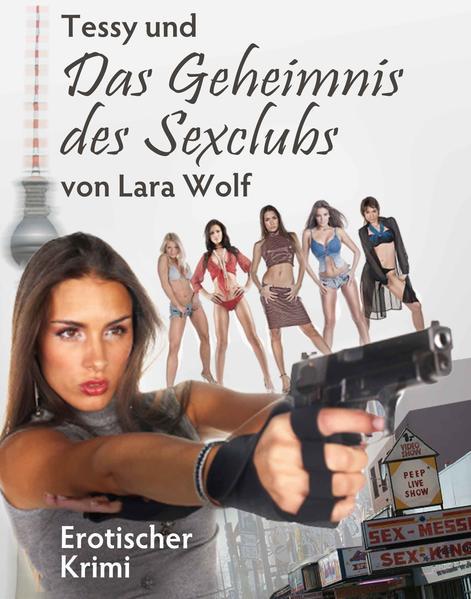 Tessy und das Geheimnnis des Sexclubs - Coverbild