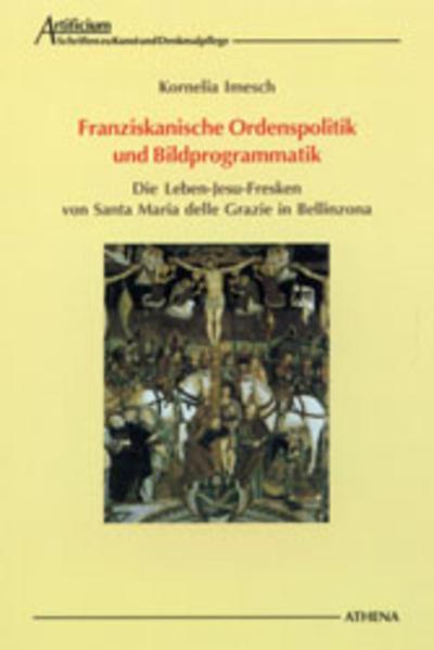 Franziskanische Ordenspolitik und Bildprogrammatik - Coverbild