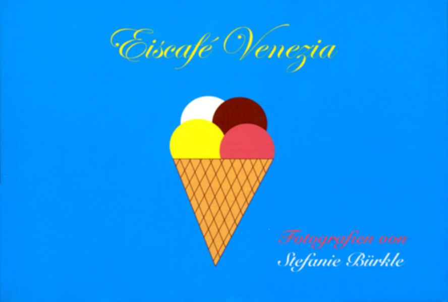 Eiscafé Venezia - Coverbild