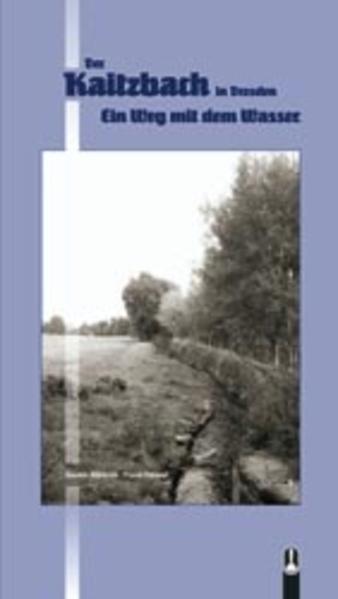 Der Kaitzbach in Dresden PDF Herunterladen