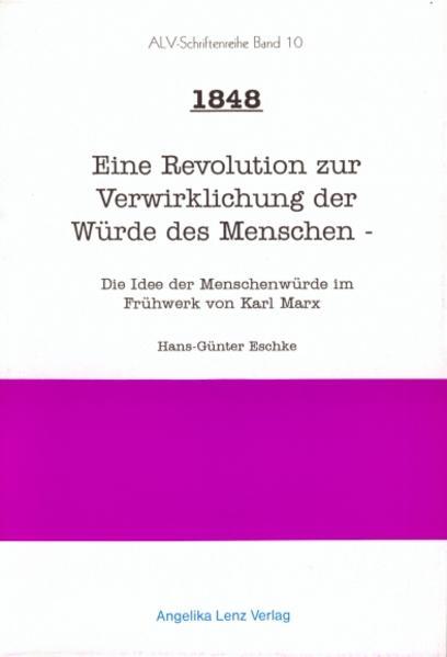 1848 - Eine Revolution zur Verwirklichung der Würde des Menschen - Coverbild