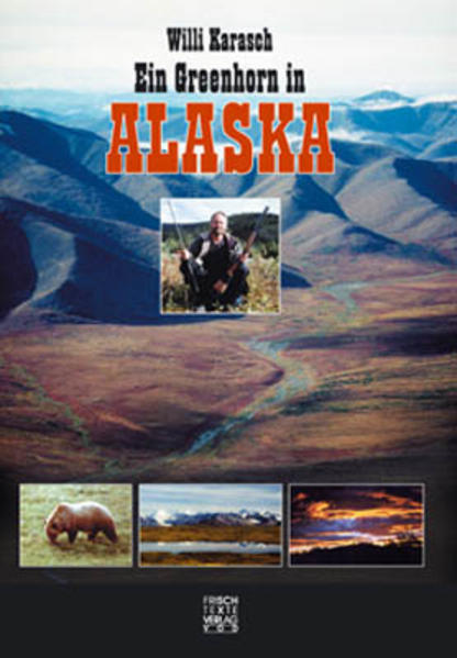 Ein Greenhorn in Alaska - Coverbild