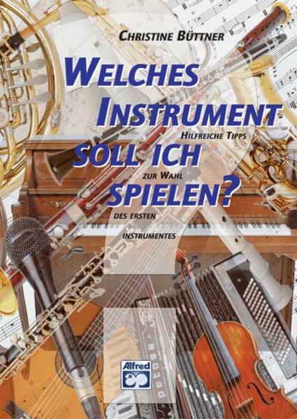Welches Instrument soll ich spielen? - Coverbild