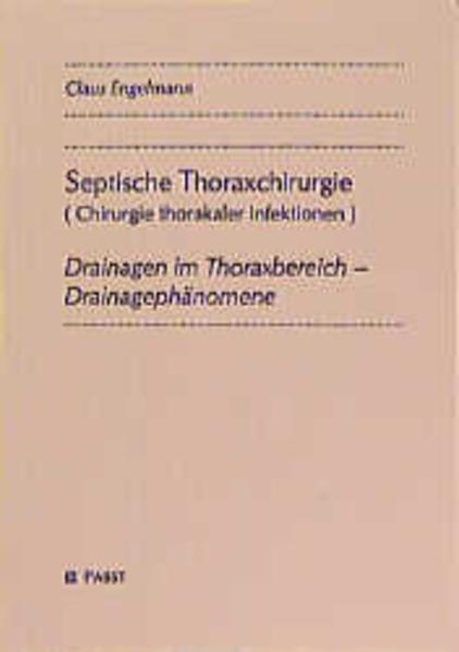 Septische Thoraxchirurgie (Chirurgie thorakaler Infektionen) - Coverbild