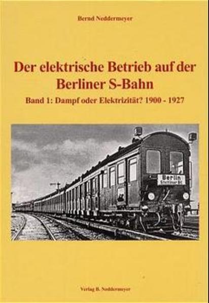 Band 1, Dampf oder Elektrizität – 1900 bis 1927 - Coverbild