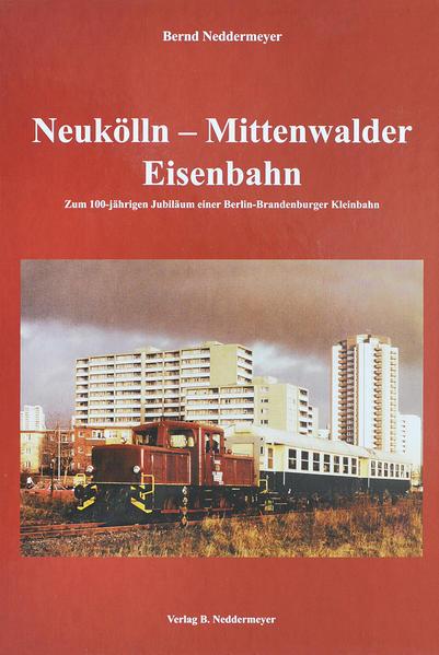 Neukölln-Mittenwalder Eisenbahn - Coverbild