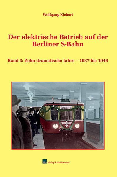 Der elektrische Betrieb auf der Berlin S-Bahn, Band 3 - Coverbild