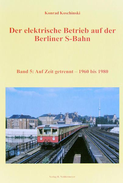 Band 5, Auf Zeit getrennt – 1960 bis 1980 - Coverbild