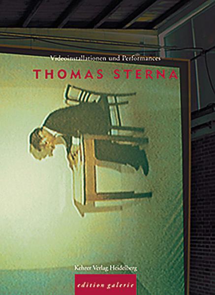 Thomas Sterna - Videoinstallationen und Performances - Coverbild