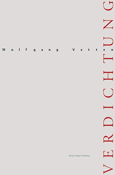 Wolfgang Vetten - Verdichtung - Coverbild