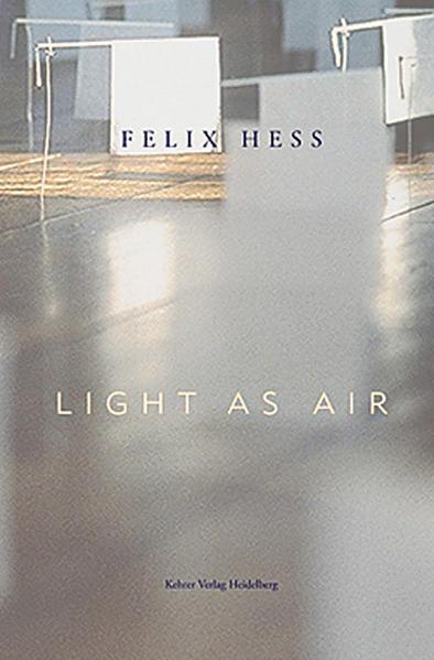 Felix Hess - LIGHT AS AIR - Coverbild