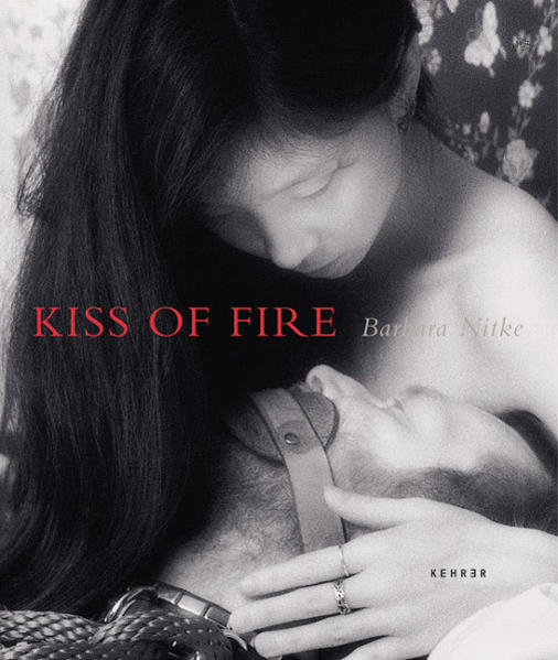 Barbara Nitke – Kiss of Fire - Coverbild