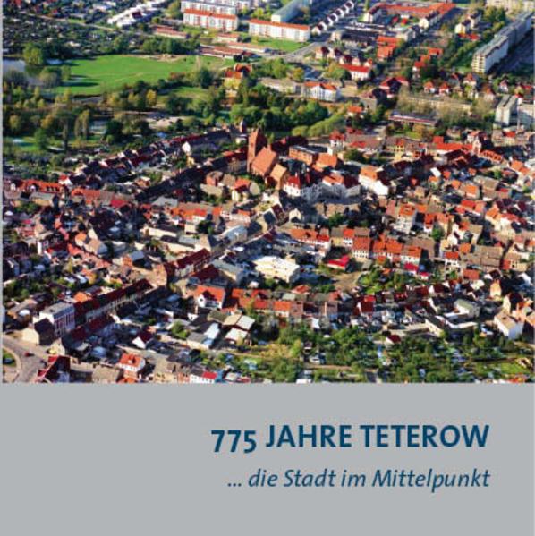 775 Jahre Teterow - Coverbild