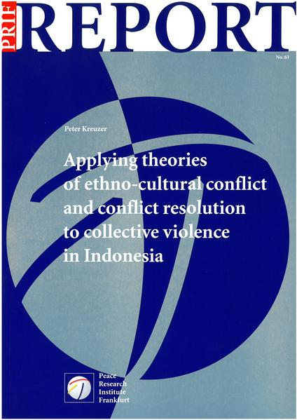 Applying theories of ethno-cultural conflict and conflict resolution to collective violence in Indonesia - Coverbild