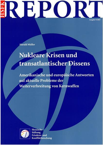Nukleare Krisen und der transatlantische Dissenz - Coverbild